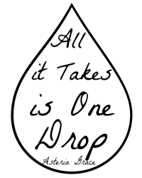 All it Takes is One Drop