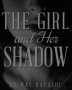 The Girl and her Shadow