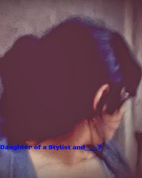 The Daughter of a Stylist and _______?