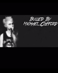 Bullied By Michael Clifford