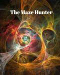 The Maze Hunter