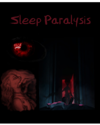 Sleep Paralysis. One Shot.