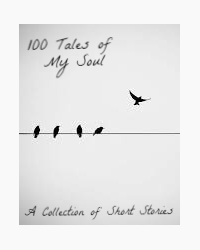 100 tales of my soul