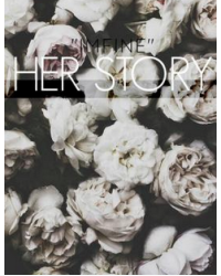 Her story - our story