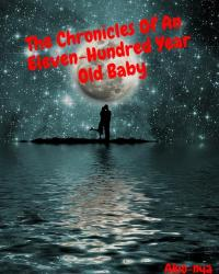 Chronicles of An Eleven-hundred Year Old Baby: A Steven Universe FanFic