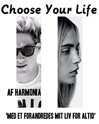 Choose your life – One Direction