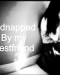 Kidnapped by my bestfriend  ( L.H )