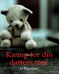 Kæmp for din datters mor