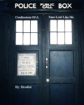 Confessions Of A Time Lord Like Me