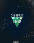 Sherlock: The Great Bomber