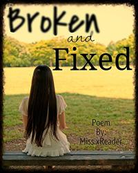 Broken and Fixed