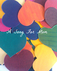A Song For Mom