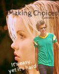 Making Choices *One Direction Fanfiction* (aflyst/canceled)
