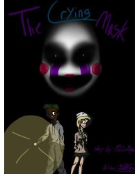 The Crying Mask