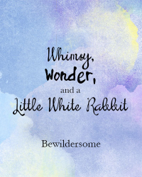 Whimsy, Wonder, and a Little White Rabbit