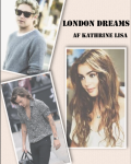 London Dreams - Harry Styles fanfiction