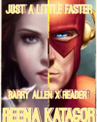 Just a Little Faster || Barry Allen x Reader