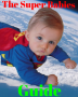 The Super Babies - The Essential Guide