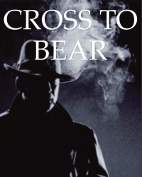 Cross To Bear