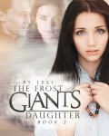 The Frost Giant's Daughter || Book 2