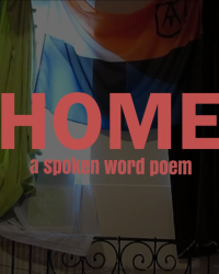 Home ~Spoken Word Competition