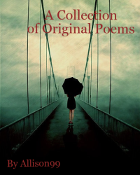 A Collection of Original Poems