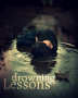 Drowning Lessons {UNDERGOING MAJOR EDITING}