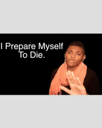 Preparation (I Prepare Myself To Die) | Spoken Word