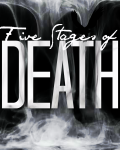 Five Stages of Death