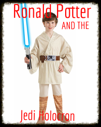 Ronald Potter And The Jedi Holocron: Ronald Potter Year 1