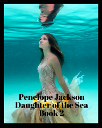 Penelope Jackson: Daughter of the Sea-  The Amulet of the Moon