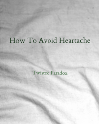 How To Avoid Heartache