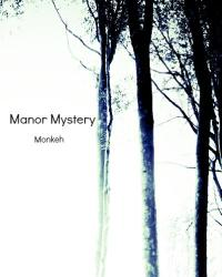Manor Mystery *[{Interactive}]*