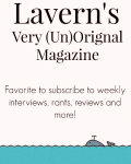 Lavern's Very (Un)Original Magazine