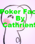 Poker face (Cry X reader)