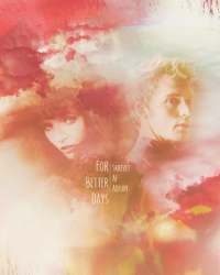 For Better Days | Finnick Odair & Annie Cresta
