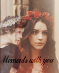Moments with you
