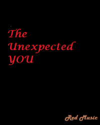 The Unexpected YOU
