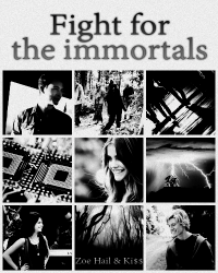 Fight for the immortals