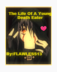 The Life As A Young Death Eater