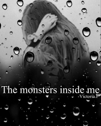 The monsters inside me