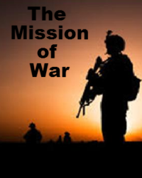 The Mission of War