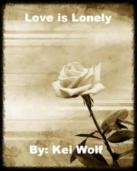 Love is Lonely
