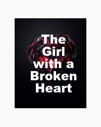 The girl with a broken heart
