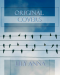 Lily Anna's Original Covers