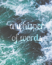 a whisper of words