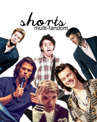 shorts - multiple fandoms.