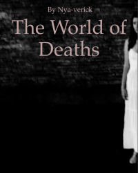 The World of Deaths