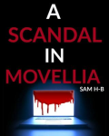 A Scandal In Movellia