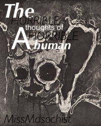 The Horrible Human with Horrible Thoughts